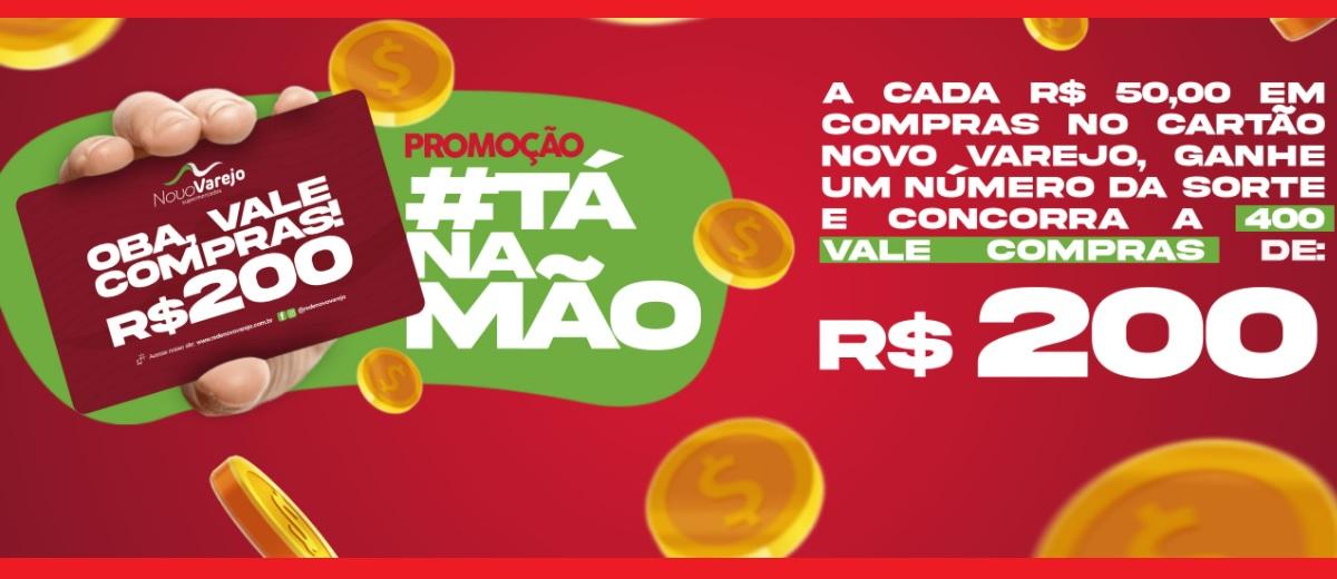 Promoção Tá na Mão Novo Varejo Supermercados