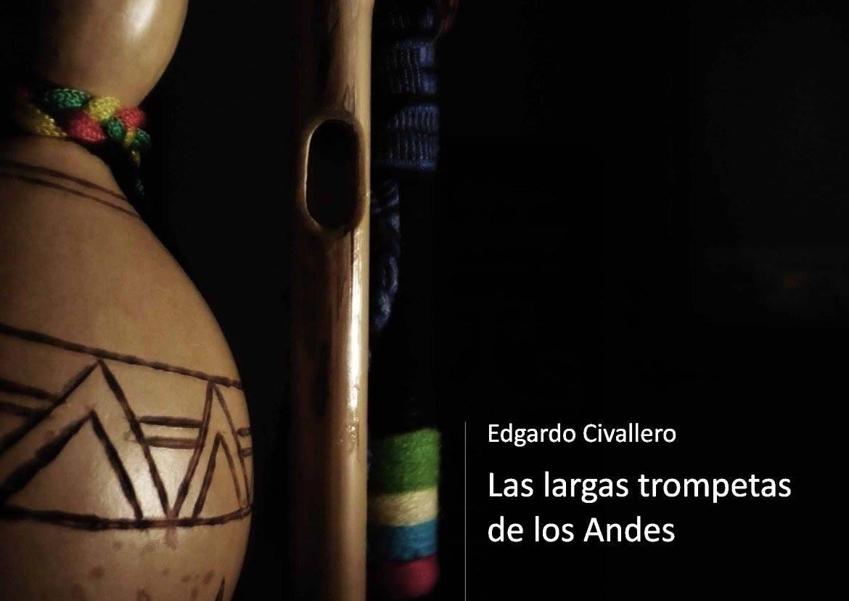 Las largas trompetas de los Andes