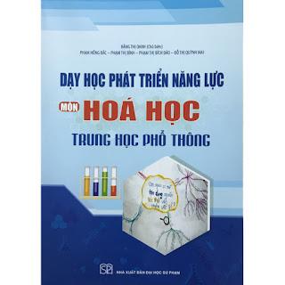 Dạy Học Phát Triển Năng Lực Môn Hóa Học THPT ebook PDF-EPUB-AWZ3-PRC-MOBI