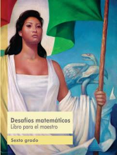 Desafíos Matemáticos Libro para el Maestro sexto grado Libro de Texto Ciclo Escolar 2015-2016