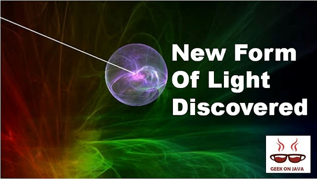 new form of light discovered