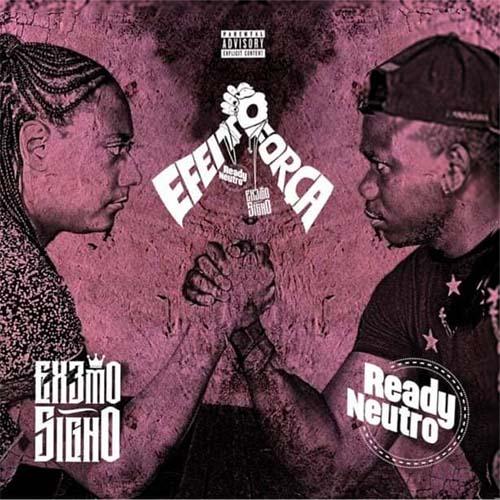 Ready Neutro x Extremo Signo - Efeito da Força 2 (EP) [DOWNLOAD]