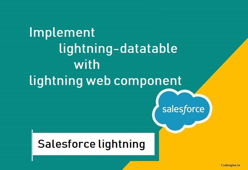 lightning datatable with lwc in salesforce