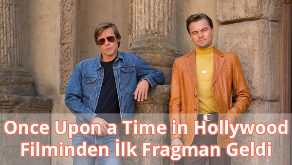 Once Upon a Time in Hollywood Fragman İzle