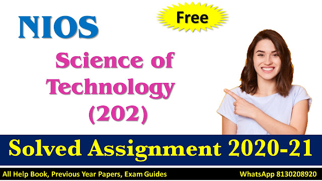 NIOS Class 10 Science of Technology Solved Assignment 2020-21