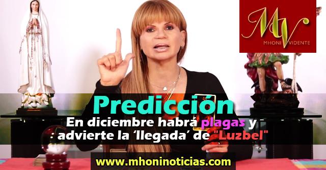 """Mhoni Vidente predice que en diciembre habrá plagas y advierte la 'llegada' de """"Luzbel"""""""