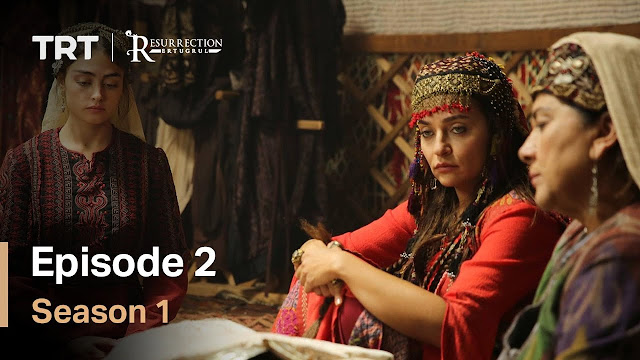 Resurrection Ertugrul Season 1 Episode 2