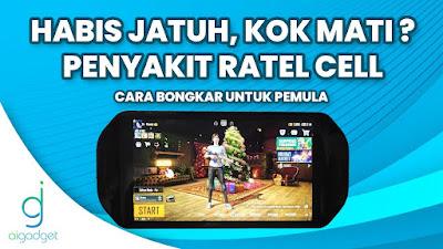 Cara bongkar Ratel Cell Paling Mudah ! | Hp Gaming Ratel Cell | WORK !!
