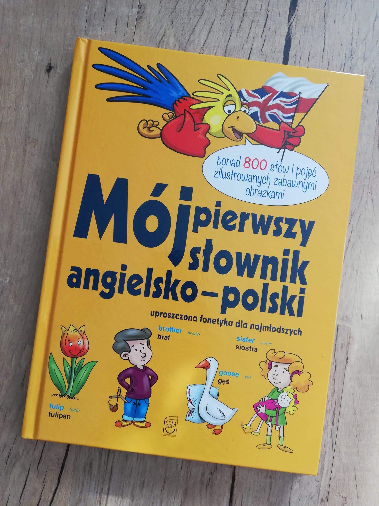 Mój pierwszy słownik angielsko-polski - Wydawnictwo SBM