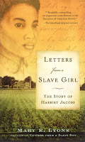 https://www.goodreads.com/book/show/432509.Letters_from_a_Slave_Girl