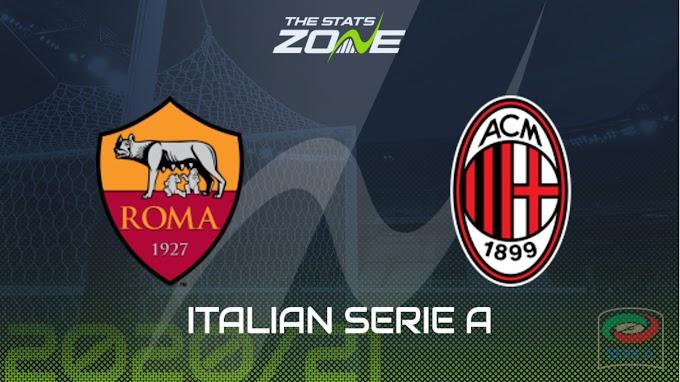 مشاهدة مباراة روما و ميلان بث مباشر