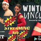 Winter Uncut webseries  & More
