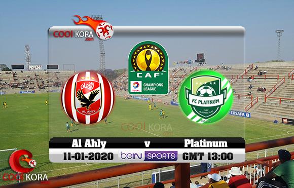 مشاهدة مباراة بلاتينيوم والأهلي اليوم 11-1-2020 دوري أبطال أفريقيا