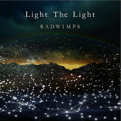 RADWIMPS - Light The Light (Lyrics Translate) | Song For Corona Virus, Lyrics-Chan