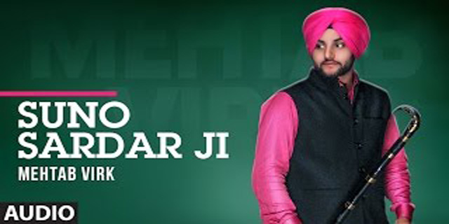 Suno Sardar Ji Lyrics - Mehtab Virk, Mista Baaz | Latest Punjabi Song