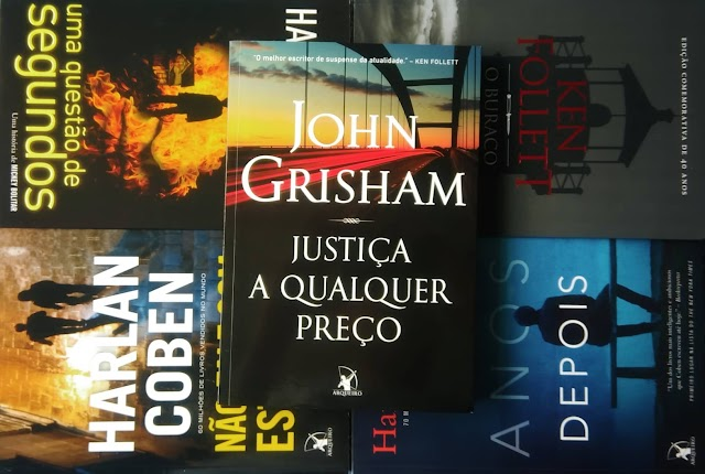 [RESENHA #608] JUSTIÇA A QUALQUER PREÇO - JOHN GRISHAM