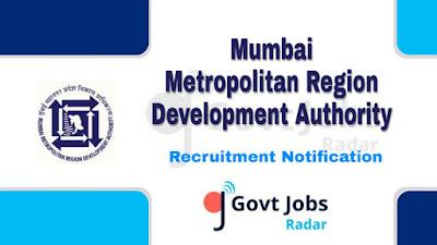 MMRDA Recruitment Notification 2019, MMRDA Recruitment 2019 Latest, govt jobs in maharashtra, govt jobs in mumbai, maharashtra govt jobs, latest MMRDA Recruitment update