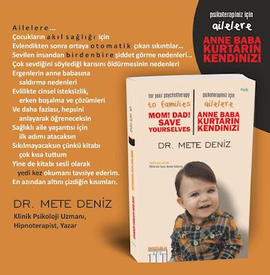 ANNE BABA KURTARIN KENDİNİZİ / DR. METE DENİZ
