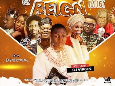 Dj virgin - reign Gospel dance mixtape