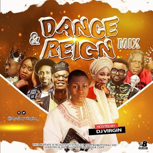 Dj virgin - reign Gospel dance mixtape
