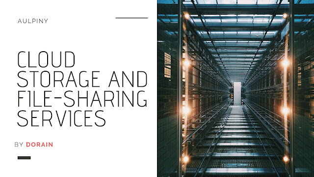Cloud Storage and File-Sharing Services