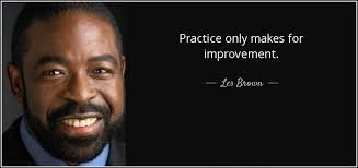 Practice Makes Improvement Quote