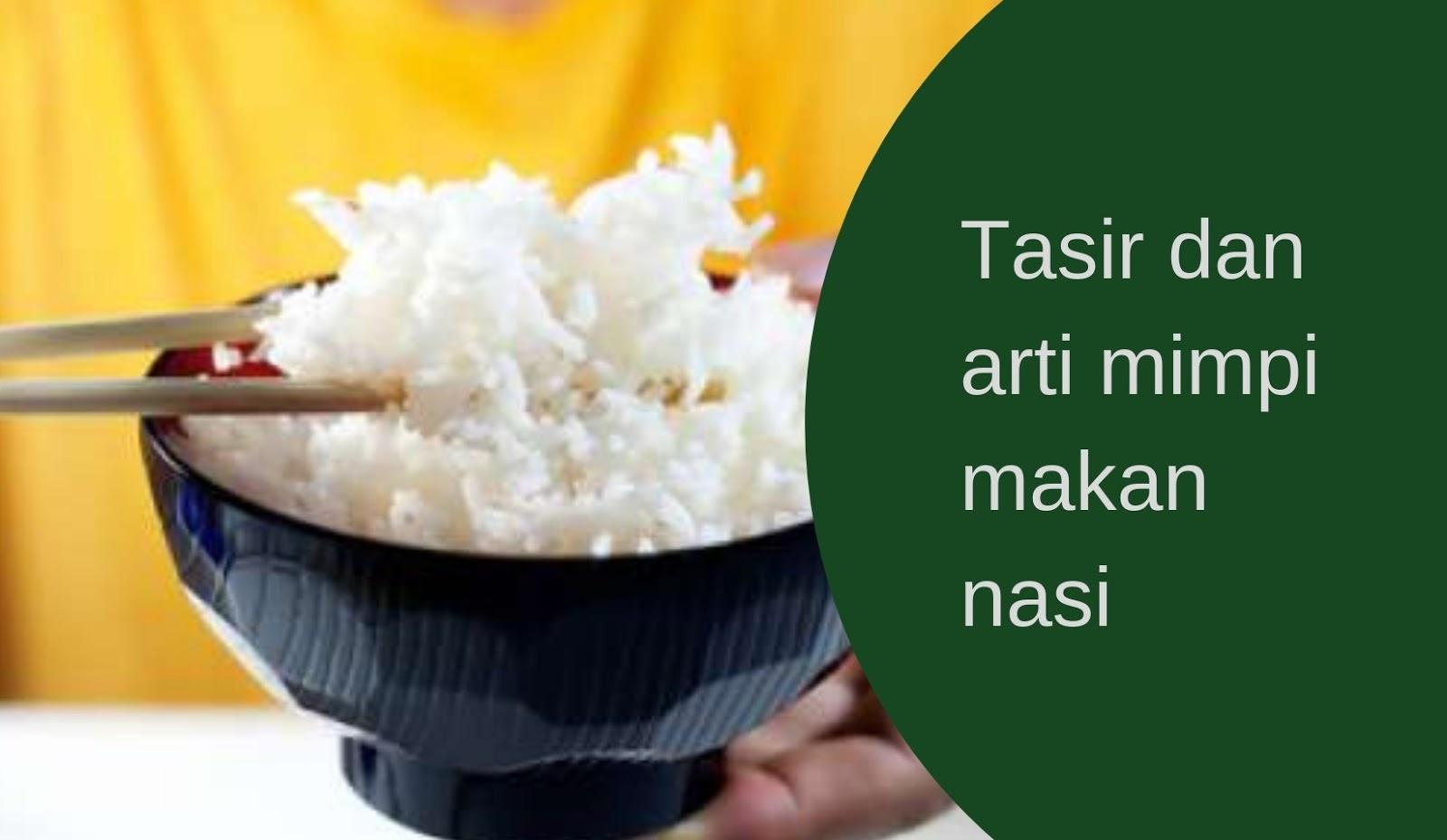 ini dia arti mimpi makan nasi