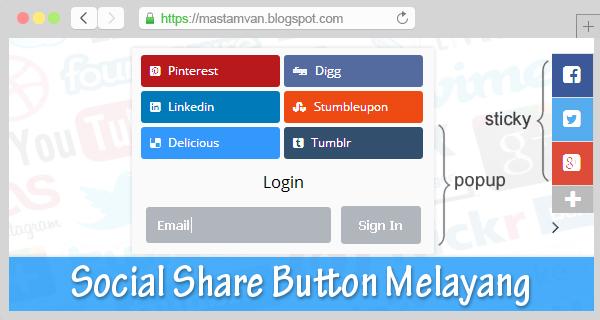 Membuat Tombol Share Melayang Di Blog