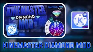 Silahkan download aplikasi Kinemaster Pro Mod Apk for android hanya di situs  Kinemaster Diamond Versi Terbaru (tanpa Watermark)
