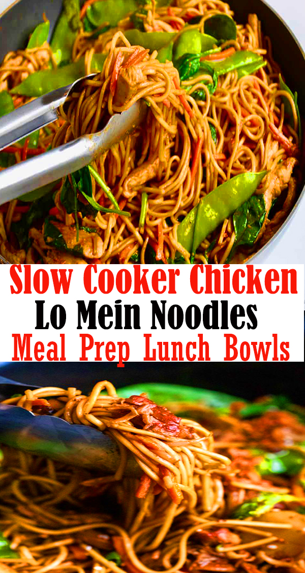 Slow Cooker Chicken Lo Mein Noodles - Meal Prep Lunch Bowls