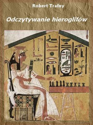 Sztuka odczytywania hieroglifów e-book