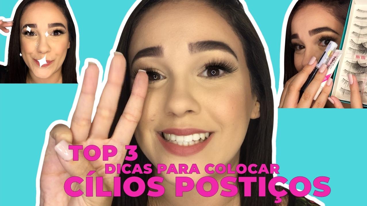 TOP 3 DICAS PARA COLOCAR CÍLIOS POSTIÇOS.