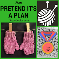 "A green square is divided into 4 sections. Top Left: words ""Team PRETEND IT'S A PLAN Ravellenics 2016"" in black lettering. Top Right: A stylised ball of yarn with 2 knitting needles in it as a white image on a black background. Bottom Left: a photo of pink knitted fingerless gloves hanging upside down by pegs on a string. Bottom Right: A drawn image of a medal ribbon. The medal has the words Team PIAP on it. The drawing is superimposed on a photograph of crocheted or knitted mesh."
