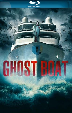 Ghost Boat (2014) BluRay 720p x264 700MB