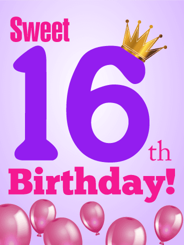 16th Birthday Wishes, Messages, Greetings - Happy 16th Birthday