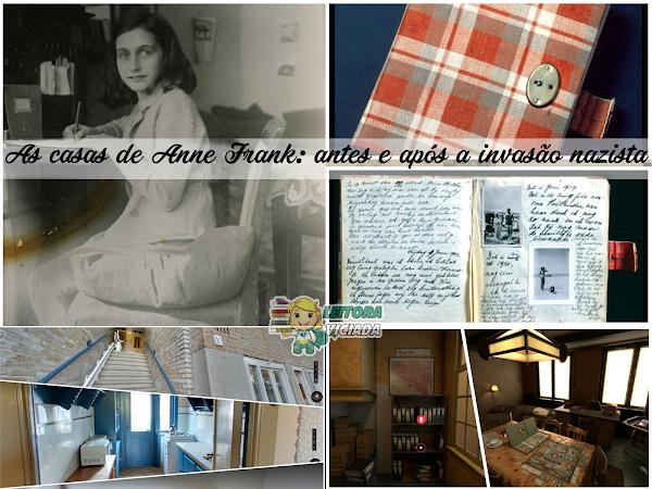 Visite as casas de Anne Frank