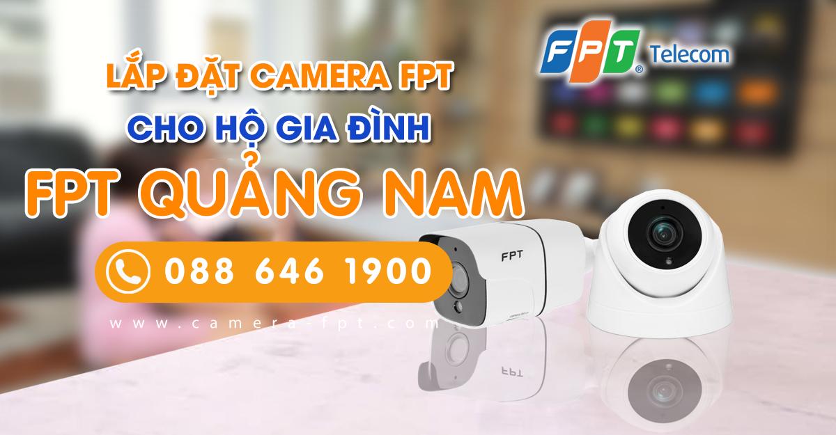 Tổng đài lắp đặt camera FPT Quảng Nam