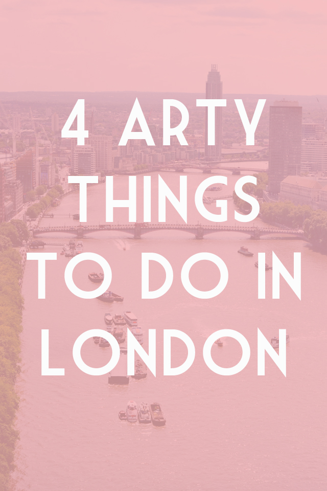 Arty creative things to do in London