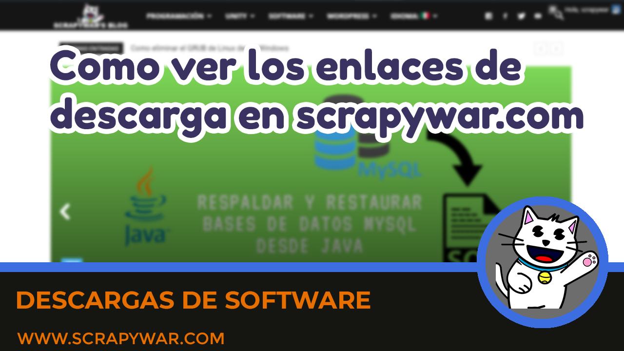 Como ver los enlaces de descarga en scrpaywar.com