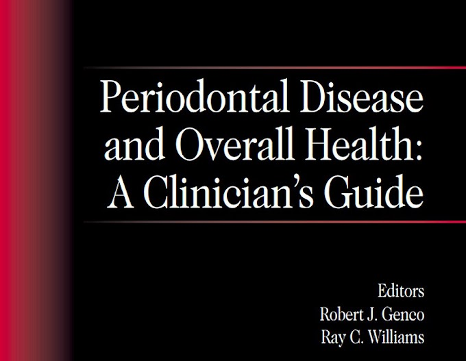 DENTAL BOOKS: Periodontal Disease and Overall Health: A Clinician's Guide
