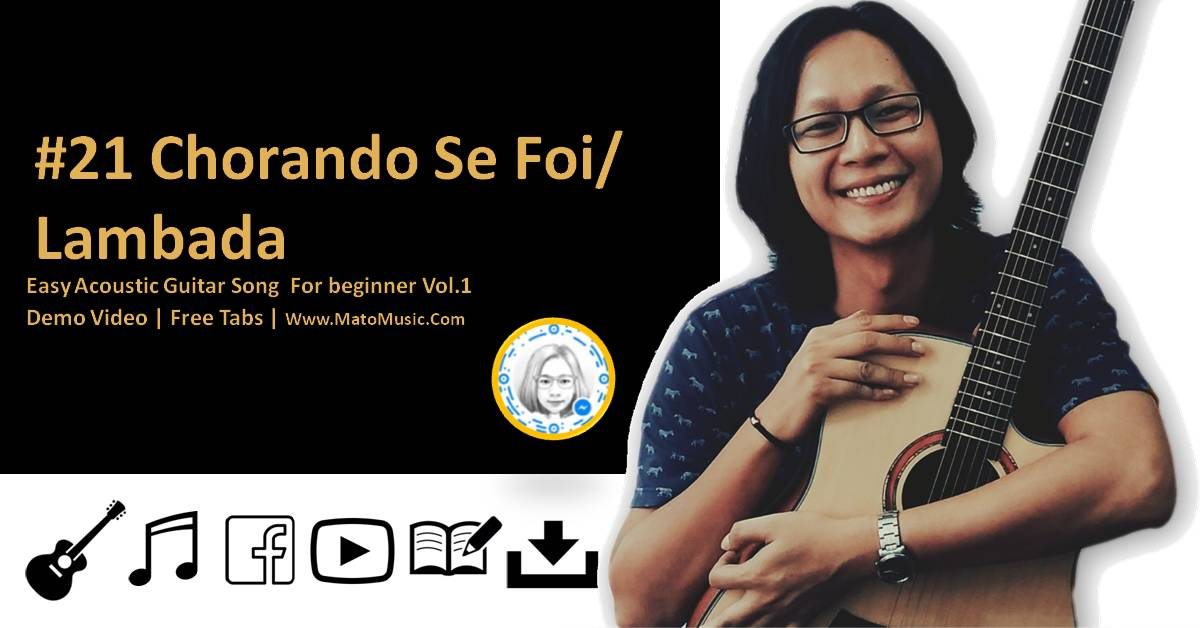 Chorando Se Foi Acoustic Guitar Tabs For Beginner | Video | Tabs by Mato Music