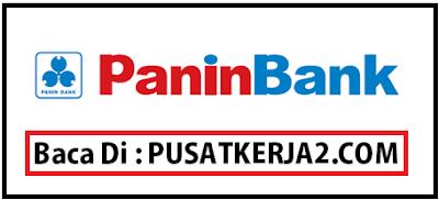 Lowongan Kerja Surabaya S1 Semua Jurusan Tahun 2019 PT PaninBank