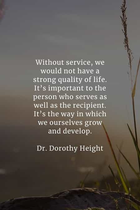 Service quotes that'll encourage doing an honorable act