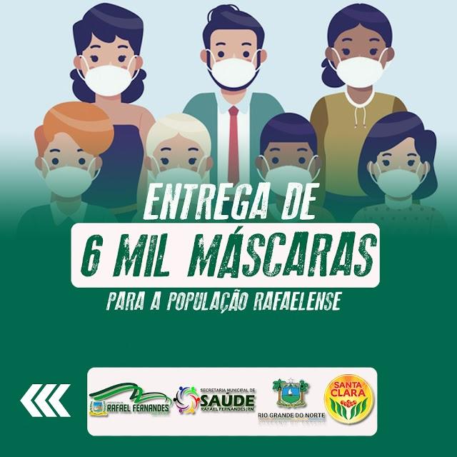 Prefeitura de Rafael Fernandes, realiza entrega de 6 mil máscaras de tecido para população