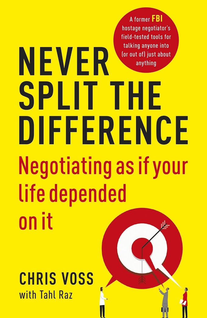 Never Split the Difference: Negotiating As If Your Life Depended On It ebook