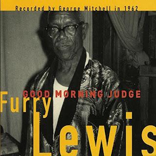 Furry Lewis's Good Morning Judge