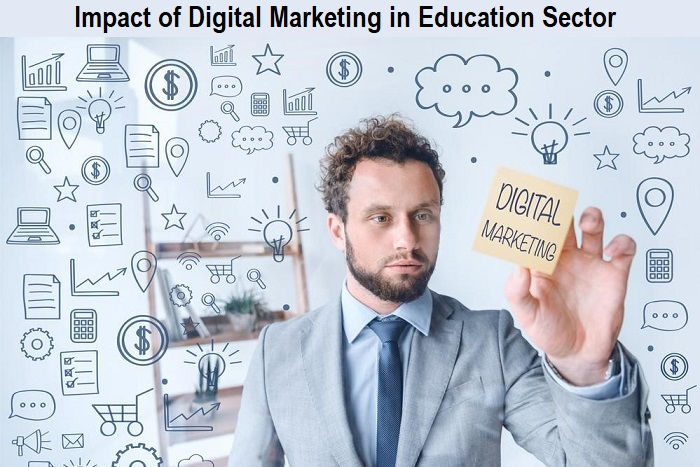 Impact of Digital Marketing in Education Sector