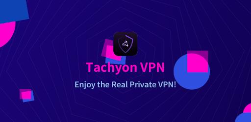 Tachyon VPN – Private Free Proxy v1.6 [Mod]