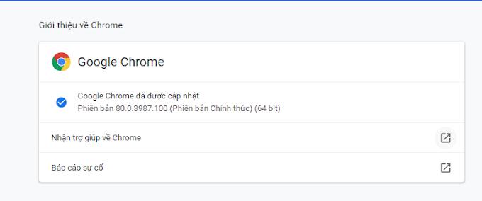 Trình duyệt Google chrome 2020 update