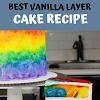 Best Vanilla Layer Cake Recipe